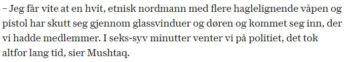 """Henholdsvis Aftenposten, NRK og VG sin dekning om at det var en """"Norsk og hvit nordmann"""" som sto bak skyteepisoden i Bærum i dag."""